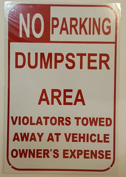 NO PARKING DUMPSTER AREA VIOLATORS TOWED AWAY AT VEHICLE OWNER'S EXPENSE SIGN