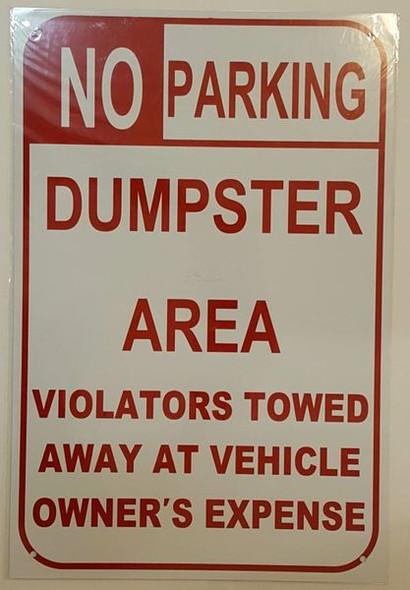 NO PARKING DUMPSTER AREA VIOLATORS TOWED AWAY AT VEHICLE OWNER'S EXPENSE SIGNAGE