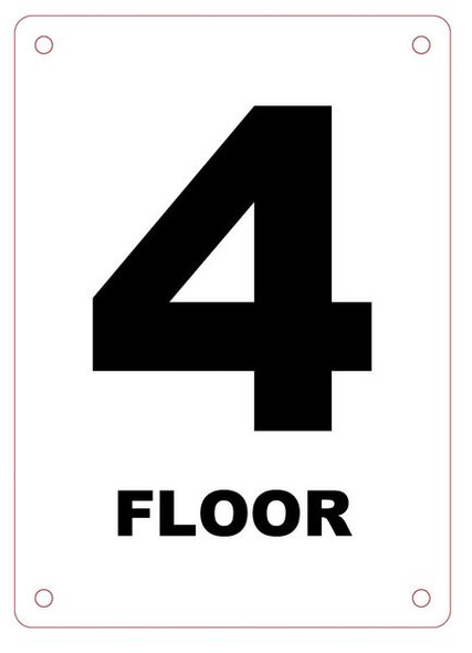 FLOOR NUMBER FOUR (4) Sign ALUMINUM (HMC § 27-2049)