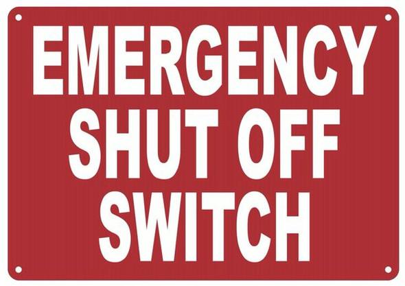 EMERGENCY SHUT OFF SWITCH SIGN