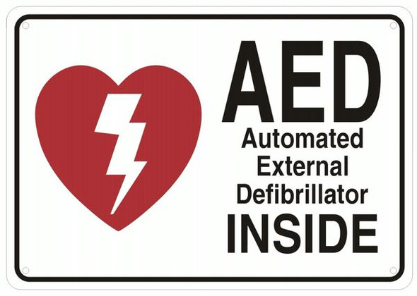 AED INSIDE SIGN- AUTOMATED DEFIBRILLATOR INSIDE SIGN