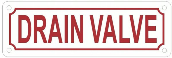 DRAIN VALVE Sign
