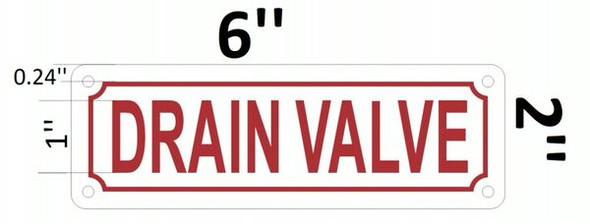 DRAIN VALVE Sign White