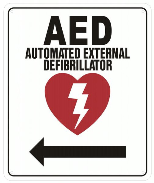 AED LEFT SIGN- AUTOMATED DEFIBRILLATOR TO THE LEFT SIGN