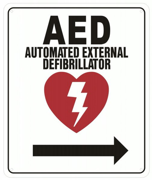 AED RIGHT SIGN- AUTOMATED DEFIBRILLATOR TO THE RIGHT SIGN