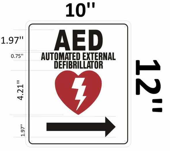 AED RIGHT SIGNAGE- AUTOMATED DEFIBRILLATOR TO THE RIGHT SIGNAGE
