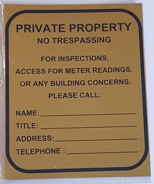 PRIVATE PROPERTY NO TRESPASSING FOR INSPECTIONS, METER READINGS OR ANY BUILDING CONCERNS, PLEASE CALL_ Sign