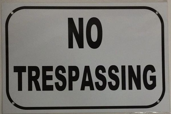 NO TRESPASSING Signage