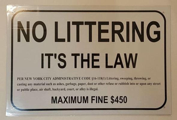 NO LITTERING IT'S THE LAW SIGNAGE  WHITE ALUMINUM (ALUMINUM SIGNAGES 118)