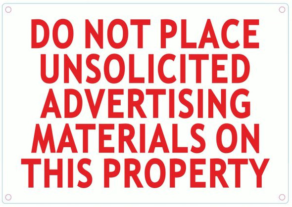 DO NOT PLACE UNSOLICITED ADVERTISING MATERIAL ON THIS PROPERTY Sign