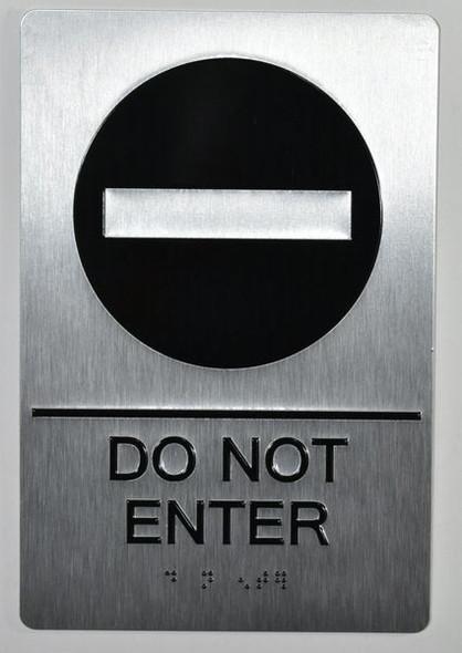 DO NOT ENTER SIGN- BRAILLE