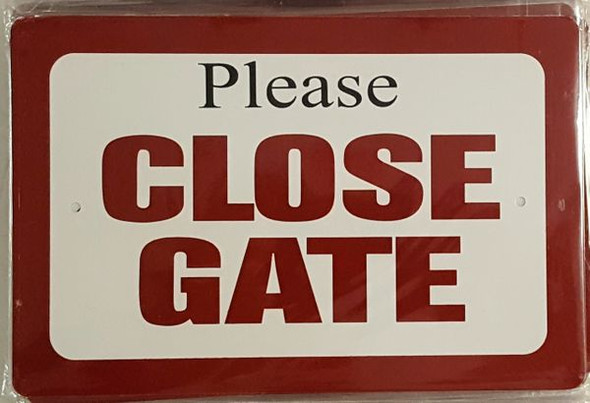 PLEASE CLOSE GATE SIGN for Building