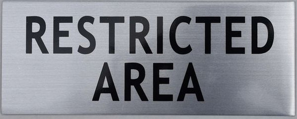 RESTRICTED AREA SIGN for Building