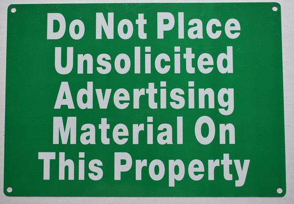 DO NOT PLACE UNSOLICITED ADVERTISING MATERIAL ON THIS PROPERTY Signage