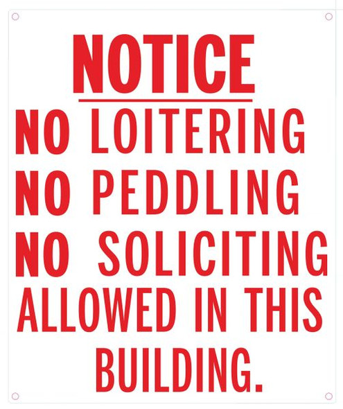 NO LOITERING NO PEDDLING NO SOLICITING ALLOWED IN THIS BUILDING SIGN