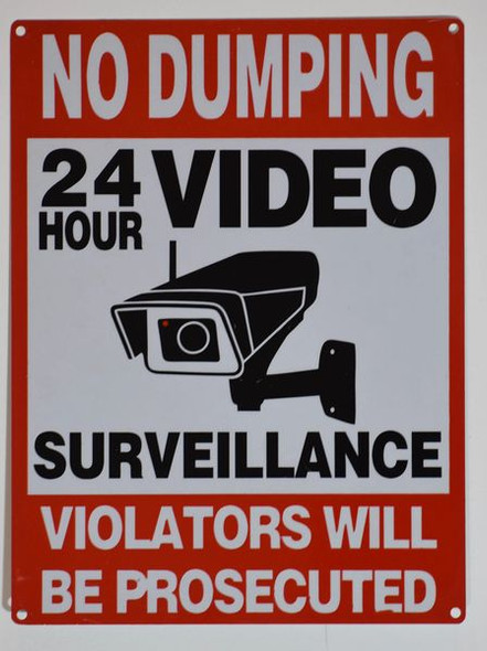 NO DUMPING VIOLATORS WILL BE PROSECUTED 24 HOUR VIDEO SURVEILLANCE SIGN for Building