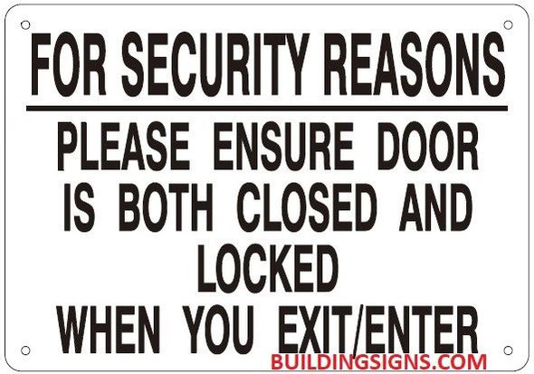 FOR SECURITY REASONS PLEASE ENSURE DOOR IS BOTH CLOSED AND LOCKED SIGN
