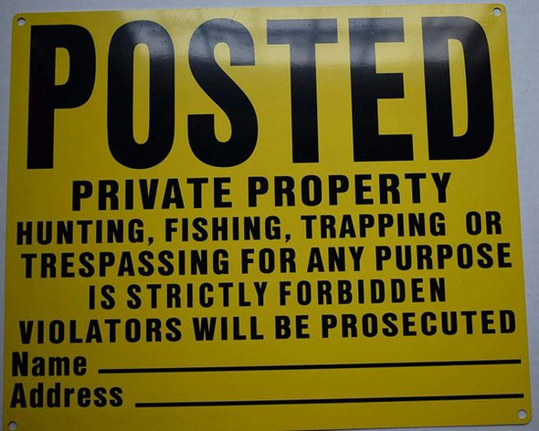 Posted Private Property No Hunting Fishing Trapping Sign (Aluminium, Yellow)