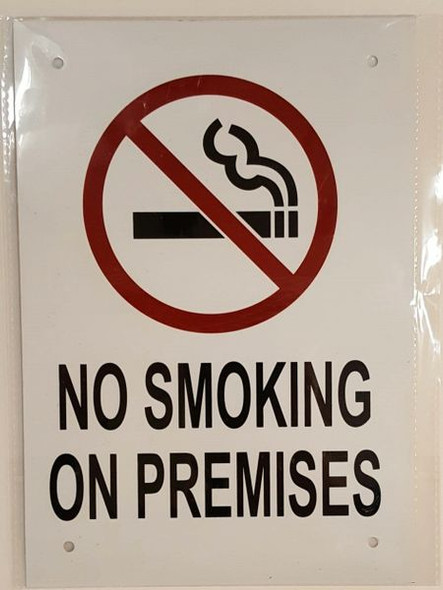 NO SMOKING ON PREMISES SIGN for Building