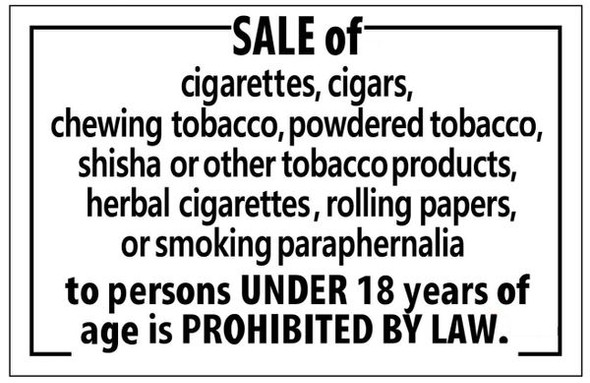 SALE OF CIGARETTES AND ANY SMOKING PARAPHERNALIA TO MINORS IS FORBIDDEN Sign