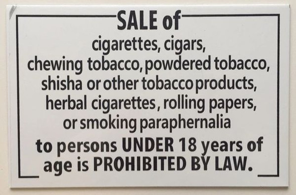 SALE OF CIGARETTES AND ANY SMOKING PARAPHERNALIA TO MINORS IS FORBIDDEN Signage