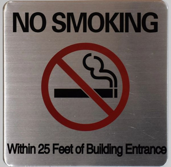 NO SMOKING WITHIN 25 FEET OF BUILDING ENTRANCE SIGN
