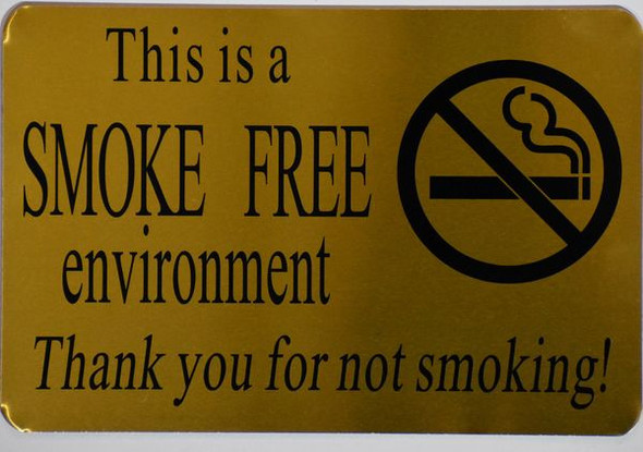 SMOKE FREE ENVIRONMENT THANK YOU FOR NOT SMOKING SIGN
