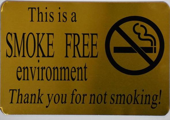 SMOKE FREE ENVIRONMENT THANK YOU FOR NOT SMOKING Sign-