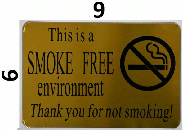 SMOKE FREE ENVIRONMENT THANK YOU FOR NOT SMOKING SIGN for Building