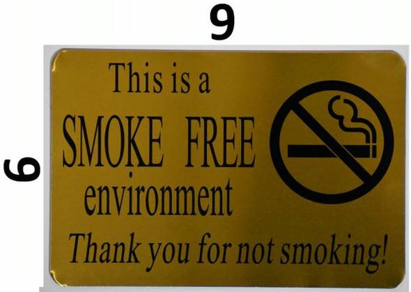 SMOKE FREE ENVIRONMENT THANK YOU FOR NOT SMOKING Signage-