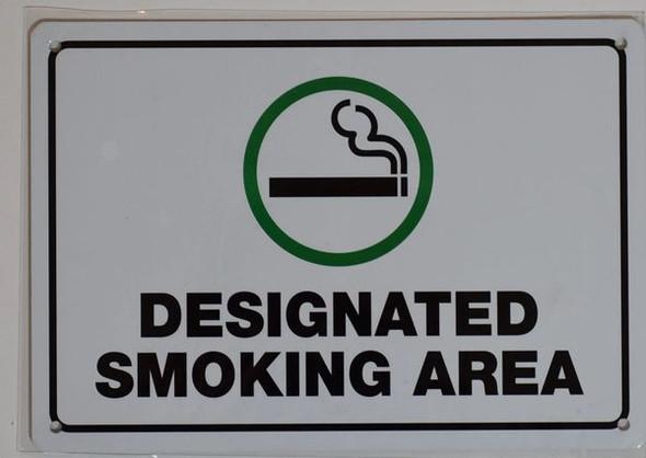 DESIGNATED SMOKING AREA SIGN for Building