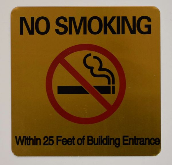 NO SMOKING WITHIN 25 FEET OF BUILDING ENTRANCE SIGN for Building