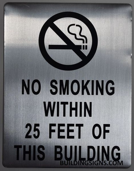 NO SMOKING WITHIN 25 FEET OF THIS BUILDING SIGN