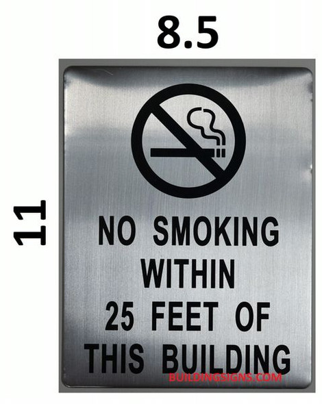 NO SMOKING WITHIN 25 FEET OF THIS BUILDING SIGN for Building