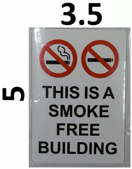 THIS IS A SMOKE FREE BUILDING SIGN for Building