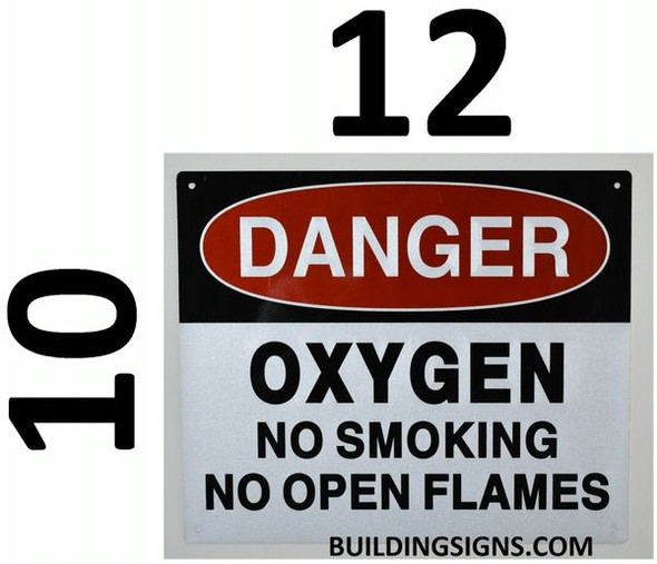 DANGER OXYGEN NO SMOKING NO OPEN FLAMES SIGN for Building