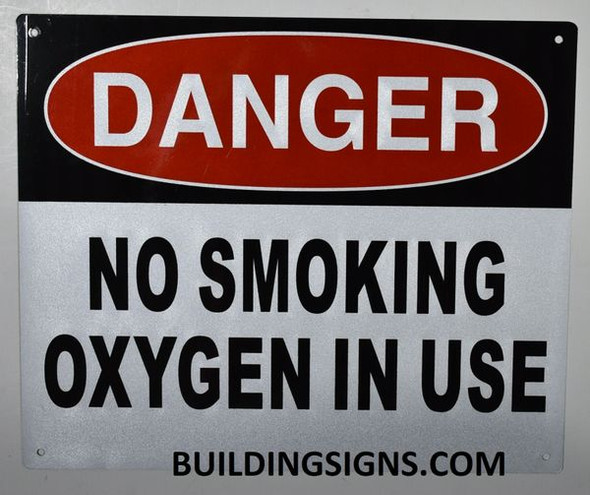 DANGER NO SMOKING OXYGEN IN USE SIGN for Building