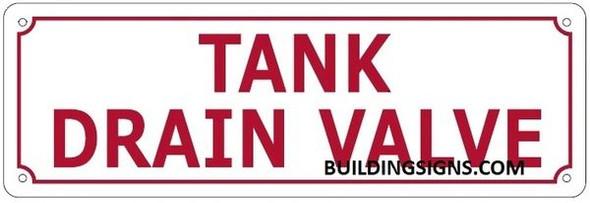 TANK DRAIN VALVE Sign