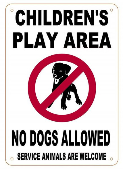 CHILDREN'S PLAY AREA SIGN- NO DOGS ALLOWED SERVICE ANIMALS ARE WELCOME SIGN- WHITE BACKGROUND