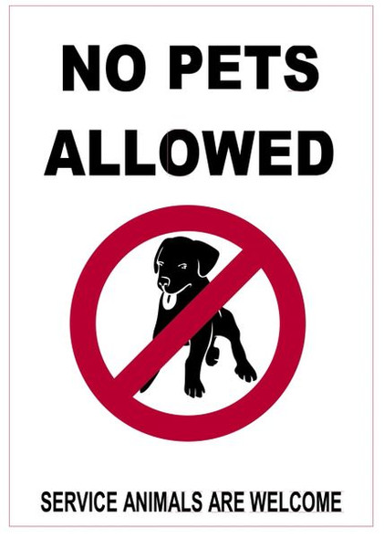 NO PETS ALLOWED SERVICE SIGN