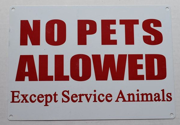 NO PETS ALLOWED EXCEPT SERVICE ANIMALS SIGNAGE
