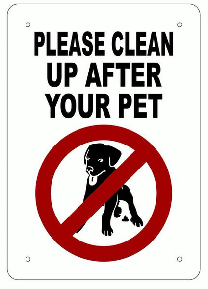 PLEASE CLEAN UP AFTER YOUR PET Sign- ALUMINUM