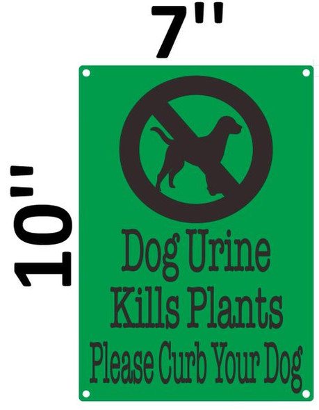 DOG URINE KILLS PLANTS PLEASE CURB YOUR DOG SIGN for Building