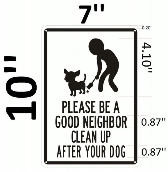 PLEASE BE A GOOD NEIGHBOR CLEAN UP AFTER YOUR DOG SIGN for Building