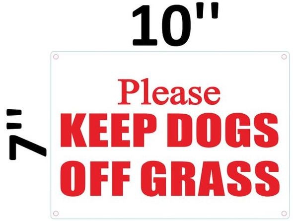 PLEASE KEEP DOGS OFF GRASS SIGN for Building