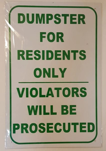 DUMPSTER FOR RESIDENTS ONLY VIOLATORS WILL BE PROSECUTED SIGNAGE