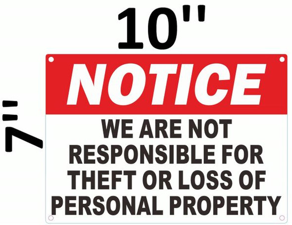 WE ARE NOT RESPONSIBLE FOR THEFT OR LOSS OF PERSONAL PROPERTY SIGN for Building
