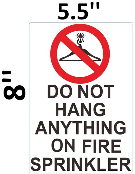 DO NOT HANG ANYTHING ON FIRE SPRINKLERS SIGN for Building