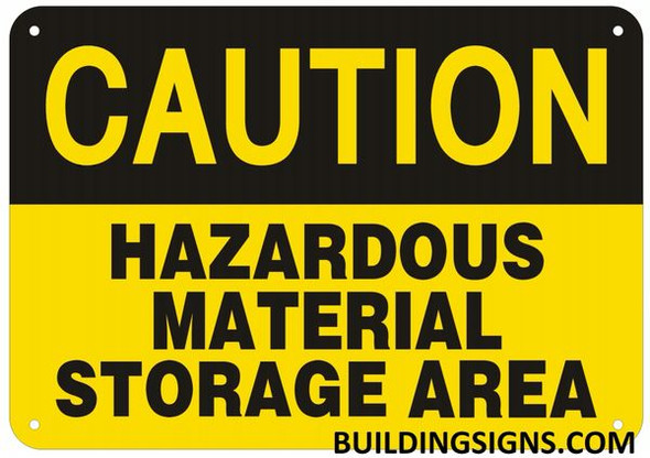 CAUTION HAZARDOUS MATERIAL STORAGE AREA SIGN