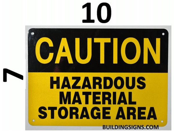 CAUTION HAZARDOUS MATERIAL STORAGE AREA SIGN for Building